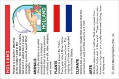 Printable fact card about Holland. Print this page out to add to your passport. For more fact cards go to MakingFriends.com