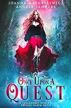 Once Upon A Quest: Paranormal Romance Reverse Harem Novel #1