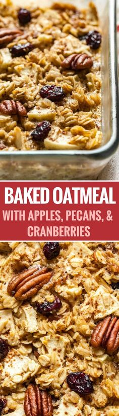 Baked Oatmeal made with apples, pecans, and cranberries is a delicious and comforting breakfast casserole that can be made ahead! This easy recipe is perfect for the holidays and will surely become a new fall and winter favorite.#breakfast #oatmeal #thanksgivingrecipes #comfortfood