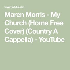 Maren Morris - My Church (Home Free Cover) (Country A Cappella) - YouTube Weekend In Nashville, Maren Morris, Free Cover, Home Free, Album, Country, Music, Youtube, Collage