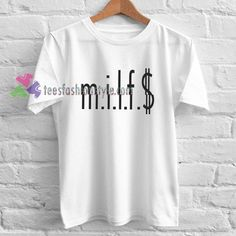 MILF Money T-shirt gift Tees adult unisex custom clothing Size S-3XL http://snapmilfs.com/?id=50_yr_milf