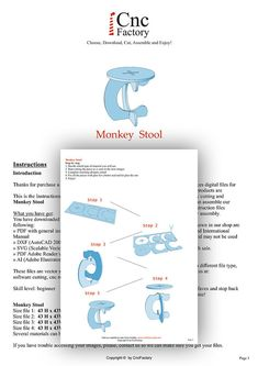 Monkey Stool ( 4 plans ) Skill level: beginner Size file 1: 43 H x 43W x 43 L cm Material's thickness: 1/4 - 6mm Size file 2: 43 H x 43W x 43 L cm