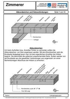 Zimmerer Abbundzeichen und Holzverbindungen  Seite 1 von 14  Abbundzeichen Um beim Aufreißen bzw. Anreißen Fehler zu verme...