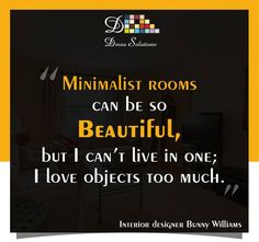 Who all agree with this amazing quote?  #DecorSolutions #InteriorDesigners #InteriorDecorators