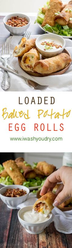 Loaded Baked Potato Egg Rolls! Best idea ever, they taste like a giant ...