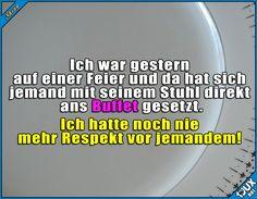 Mit dir will ich befreundet sein! #Repsekt #lustig #Sprüche #Jodel #Humor #lachen #witzig #lustigeBilder #Essen