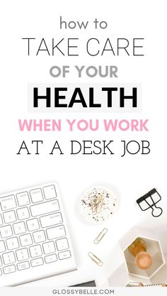 How To Stay Healthy And Sane When You Work At A Desk Job – Glossy Belle Working at an office job can be mentally and exhausting. Here are some easy tips to take care of yourself and stay motivated, healthy and sane when you work at a 9 to 5 desk job. Healthy Habits, Healthy Tips, How To Stay Healthy, Healthy Lifestyle Tips, Healthy Snacks, Holistic Wellness, Wellness Tips, Wellness Quotes, Stress Management