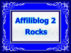 Affiiblog 2 ~ Have You Been There ~ It's The Greatest Blog That Ever Was ~
