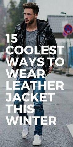 Leather jacket outfit ideas for men #mensfashion #streetstyle