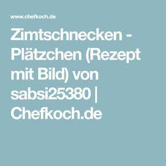Zimtschnecken - Plätzchen (Rezept mit Bild) von sabsi25380 | Chefkoch.de