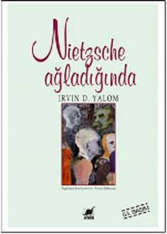nietzsche agladiginda – irvin d yalom – ayrinz choir wwwidefixcom / … - Books Book Suggestions, Book Recommendations, Books To Read, My Books, New People, Film Books, Book Cover Design, Reading Lists, Book Lovers