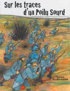 Sur les TRACES d'un POILU SOURD de Sandrine Allier-Guépin. Edition M. Companys. http://lc.cx/Z8Ls