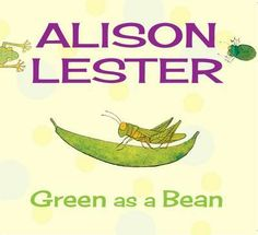 Green as a Bean - Alison Lester