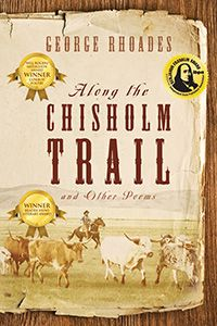 Poems about the Chisholm Trail, cowboy tall tales, farm life and other reflections and observations.