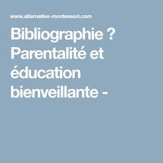 Bibliographie 📚 Parentalité et éducation bienveillante -