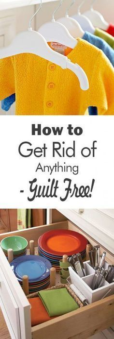 How to Get Rid of Anything-Guilt Free! - 101 Days of Organization Clutter Organization, Home Organization Hacks, Organizing Your Home, Organising, Organizing Ideas, Decluttering Ideas, Bedroom Organisation, House Cleaning Tips, Spring Cleaning