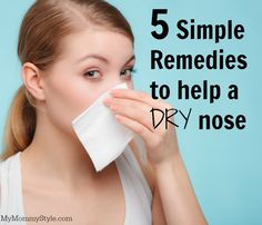 Discover 5 simple remedies to help aid your dry nose this winter! Dry noses can lead to bloody noses and no one wants that! Help your dry nose now. Natural Cure For Allergies, Natural Allergy Relief, Dry Throat Remedy, Dry Skin Remedies, Dry Nose Inside, Dry Nose Skin, Nose Allergy, Allergy Remedies, Allergies