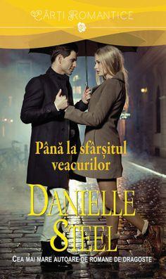 Danielle Steel - Pana la sfarsitul veacurilor -