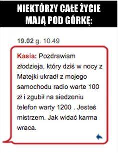 Karma wraca. www.pocisk.org :D Funny Sms, Wtf Funny, Some Quotes, Karma, How To Start A Blog, Jokes, Humor, Reading, Potato