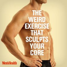 This looks strange—but it works. http://www.menshealth.com/fitness/youll-never-believe-weird-exercise-sculpts-your-core?cid=soc_pinterest_content-fitness_sculptcore