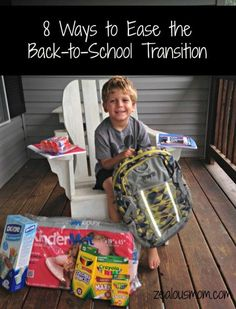 8 Ways to Ease the Back-to-School Transition - Zealous Mom
