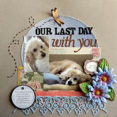 Our Pets Scrapbook Pages.: handpicked ideas to discover in Other Dog Scrapbook Layouts, Scrapbook Designs, Baby Scrapbook, Scrapbook Paper Crafts, Scrapbook Cards, Scrapbooking Ideas, Scrapbook Quotes, Scrapbook Journal, Journaling