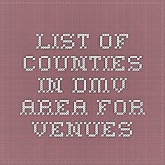 List of counties in DMV area for venues