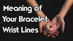 The Meanings Of The Lines On Your Wrist