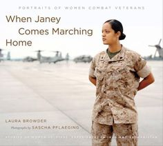 Buy When Janey Comes Marching Home: Portraits of Women Combat Veterans by Laura Browder, Sascha Pflaeging and Read this Book on Kobo's Free Apps. Discover Kobo's Vast Collection of Ebooks and Audiobooks Today - Over 4 Million Titles! New York Times Editorial, Women In Combat, University Of North Carolina, Oral History, Female Soldier, Military Service, Women In History, Ancient History, American Women