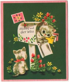 """Hurry and Get Well"" kittens card"