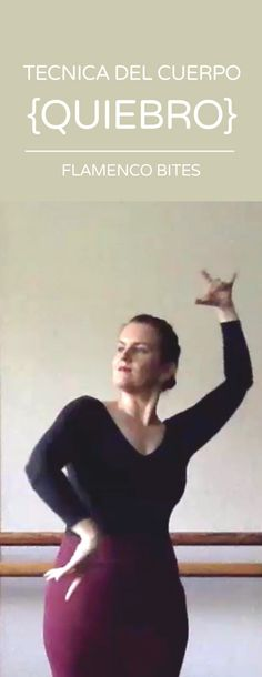 Learn the flamenco dance posture of quiebro.