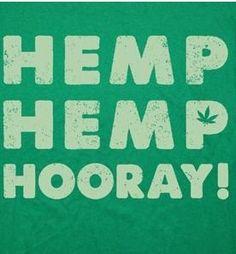 Hemp Hemp Hooray! | #hemp #CBD #Kway http://cbdpl.us