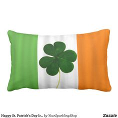 Happy St. Patrick's Day Irish Flag #Shamrock Clover #pillow #homedecor #giftideas