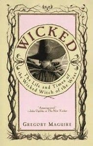 Image result for wicked - gregory maguire