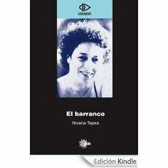 El barranco / N. Tejera. 34ª sesión 2013. Catálogo ULL: http://absysnet.bbtk.ull.es/cgi-bin/abnetopac?TITN=444682