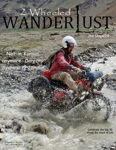 Fall-Winter 2013 issue - on the Cover Nathan Millward and his adventure on a Postie Bike. Loved his book was honored to have him as the feature!