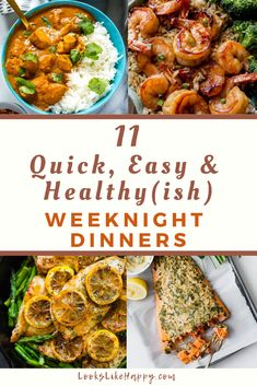11 Quick, Easy & Healthy(ish) Weeknight Dinners - perfect for busy weeknights, these dinner recipes looks delicious!  #dinner #recipe