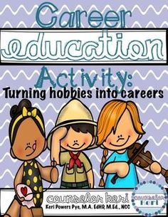 Career Education Classroom Guidance Lesson: Turning Hobbie (scheduled via www.tailwindapp.com)