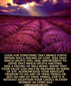 ~ Abraham Hicks