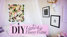 DIY Light-Up Flower Frame Room Decor   ANNEORSHINE