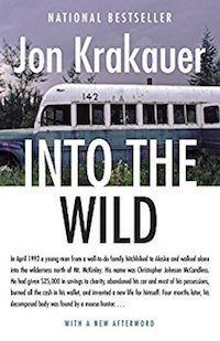 Into the Wild by Jon Krakauer is a captivating real-life account about a man in the wilderness that proves that nonfiction books can be just as exciting as fiction!