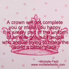 Beauty Queen Quotes And Sayings Pageant Tips, Beauty Pageant, Beauty Queen Quotes, Pageant Quotes, Jobs Daughters, Princess Quotes, Rodeo Queen, Queen Of Everything, Miss America