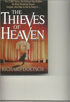 The Thieves of Heaven: Richard Doetsch: 9780739466575: Amazon.com: Books