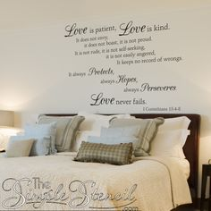 Another beautiful version of the 1 Corinthians Bible Verse Love is patient ... Love never fails. Made into a beautifully designed vinyl wall quote phrase decal to adorn the walls of your home or church.