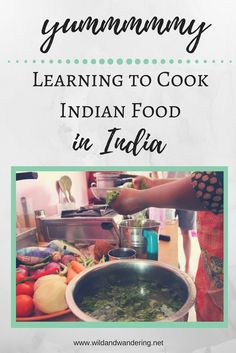 Learning to Cook Indian Food in India