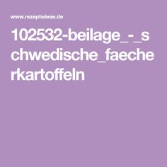 102532-beilage_-_schwedische_faecherkartoffeln Pampered Chef, International Recipes, Gnocchi, Grilling, Clean Eating, Paleo, Food And Drink, Low Carb, Cooking Recipes