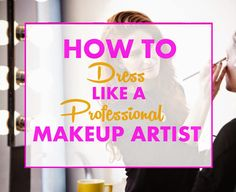 This is one of the most commonly asked questions I get from beginning makeup artist. What do I wear? The answer varies depending on the j...