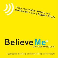Precious Free Books: Believe Me : Why your vision, brand, and leadershi...