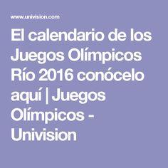 El calendario de los Juegos Olímpicos Río 2016 conócelo aquí   Juegos Olímpicos - Univision