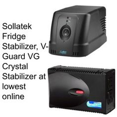 Sollatek Fridge Stabilizer, V-Guard VG Crystal Stabilizer at Lowest Online Price - Best Online Offer